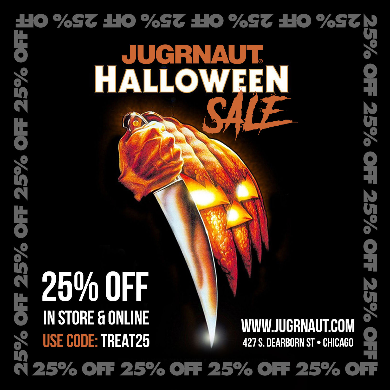 jugrnaut halloween sale 25% off in-store and online 10/31/18 only