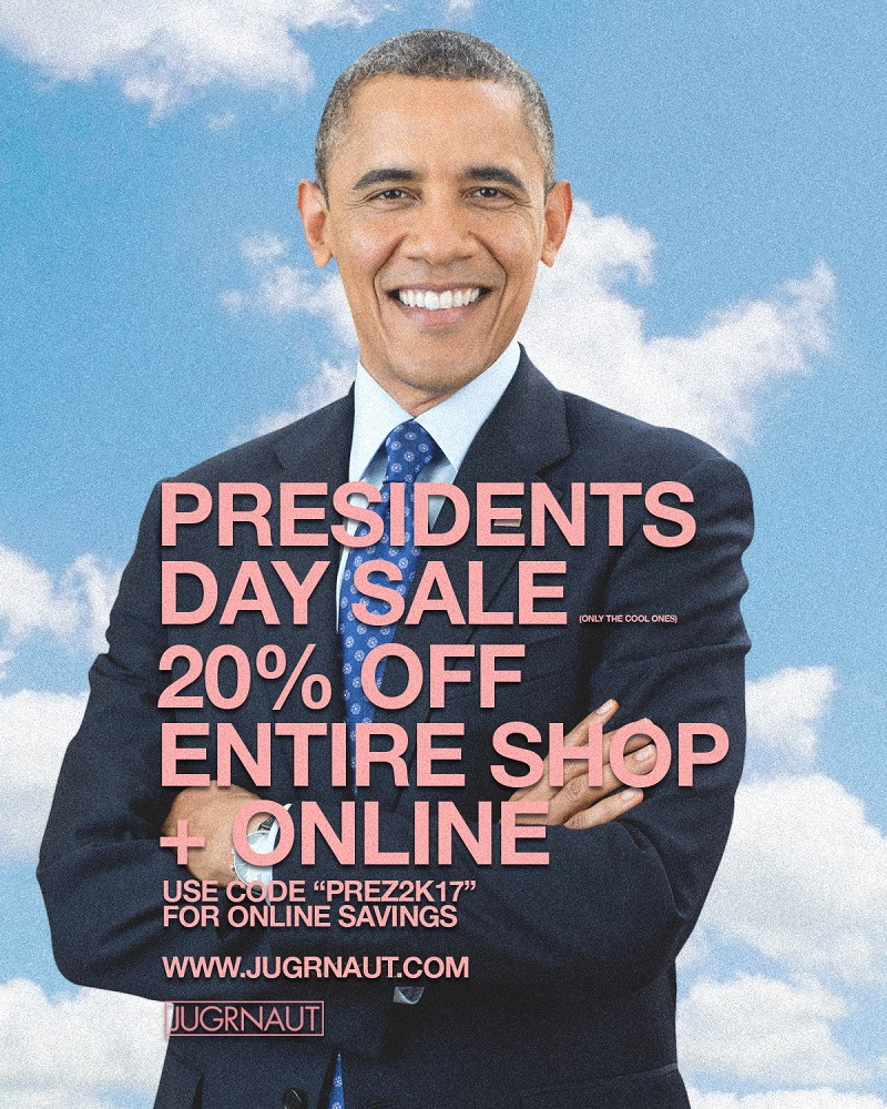 President S Day Sale: JUGRNAUT PRESIDENTS DAY SALE 20% OFF ENTIRE STORE 2/20/17