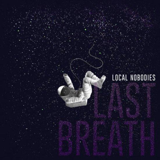 localnobodies-lastbreathe